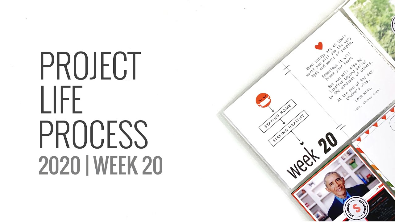 Project Life Process Layout 2020 | Week 20