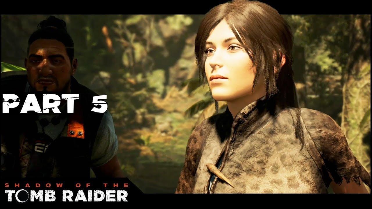Actual Tomb Raider Part 5 Shadow Of The Tomb Raider Lets Play Walkthrough Gameplay Pc Youtube