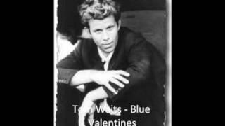 Tom Waits - Blue Valentines.wmv