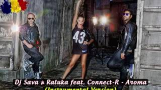 Dj Sava & Raluka feat. Connect-R - Aroma (Instrumental)