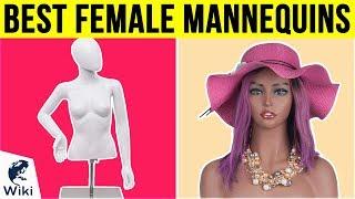 9 Best Female Mannequins 2018