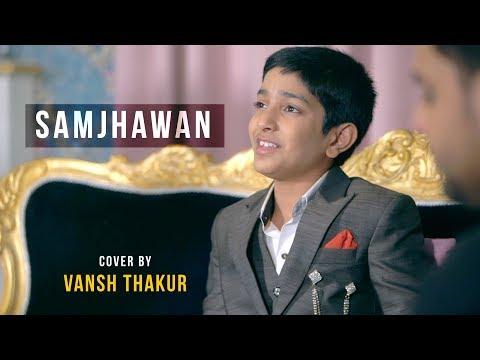 samjhawan-unplugged-|-cover-by-vansh-thakur-|-sing-dil-se-|-humpty-sharma-ki-dulhania-|-alia