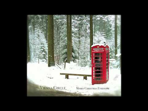 Vienna Circle - Merry Christmas Everyone