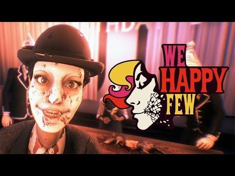 А ТЫ ПРИНЯЛ РАДОСТИН? ► We Happy Few #1