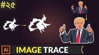Image Trace - Convert a JPG, PNG to an editable vector graphic in adobe illustrator | Class #25