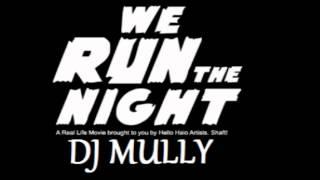 Havana Brown - Ft Pitbull - We Run The Night (Conor Mulligan Remix)