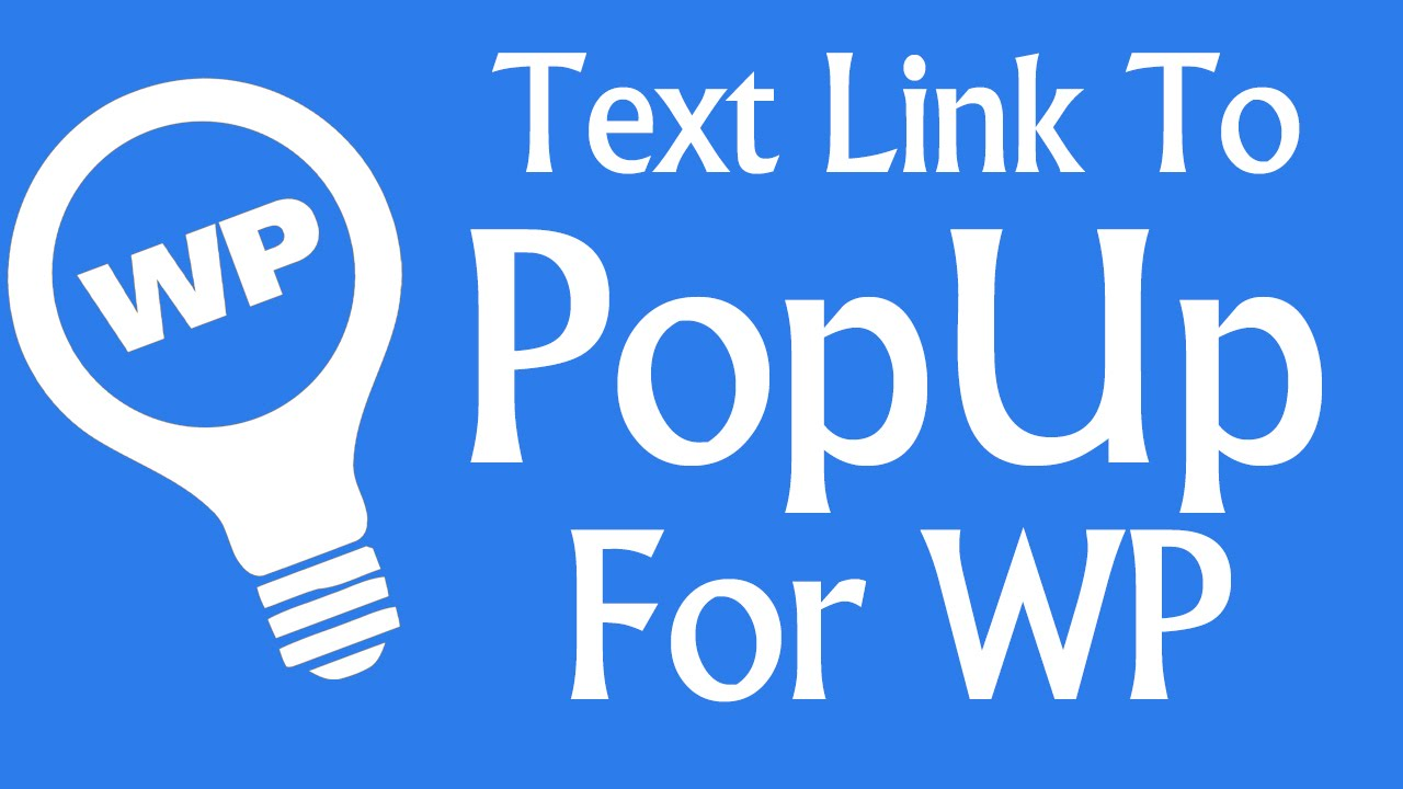 How To: Text Link to PopUp for WordPress