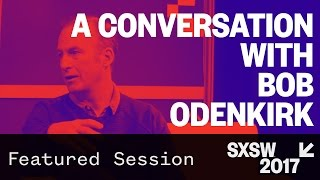 A Conversation with Bob Odenkirk Moderated by Fred Armisen — SXSW 2017