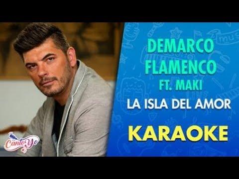 Demarco Flamenco - La isla del amor feat. Maki KARAOKE | Cantoyo