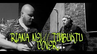 RIANA NEL// TIMBUKTU (COVER)
