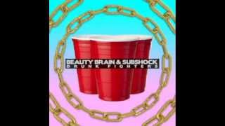Drunk Fighters By Beauty Brain Subshock