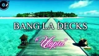 Bang La Decks Utopia