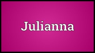 Julianna Meaning