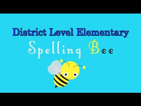 District Level Elementary Spelling Bee 2017