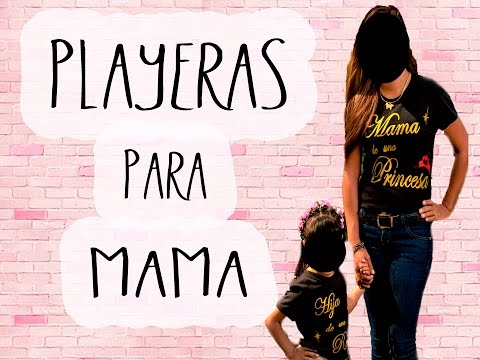 Playeras 10 De Mayo Mama E Hija Mama E Hijo Youtube