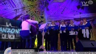 """""""La Canzone Di Noi"""" - Il """"Coro Della Torre"""" Di Torreinpietra (Roma)"""