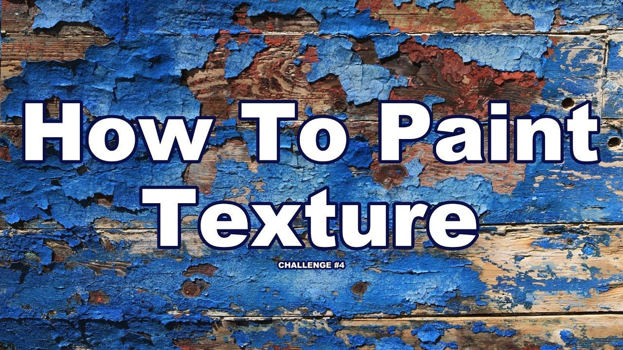 20 Texture Painting Techniques For Oil Acrylic Art Challenge 4 Youtube