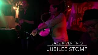 JAZZ RiVER TRiO / Jubilee Stomp