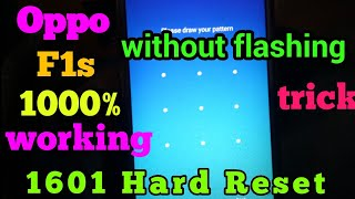 Oppo F1s (a1601) Hard reset | without flashing remove pattern with sp Flash tool