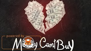 Versatile - Money Cant Buy [Mixed Emotions Riddim] March 2017