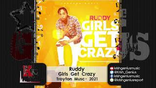 Ruddy - Girls Get Crazy (Official Audio 2021)