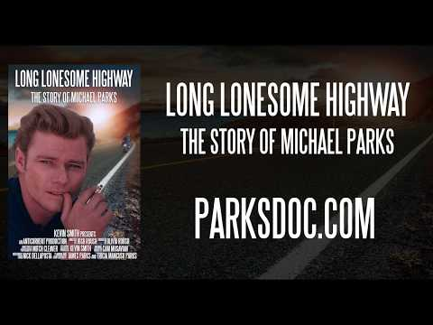 Long Lonesome Highway  The Michael Parks Documentary