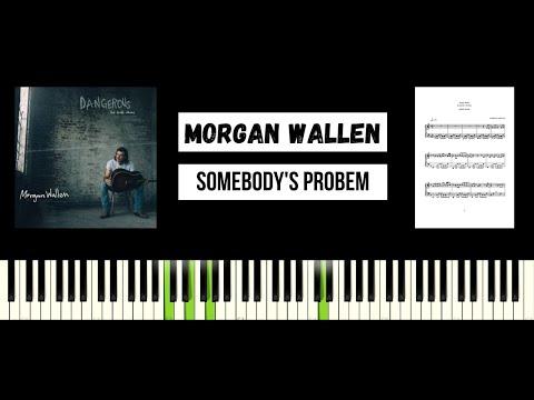 Morgan Wallen - Somebody's Problem (BEST PIANO TUTORIAL & COVER)