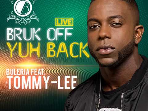 Bruk Off Yuh Back Cover By Buleria Ft Tommy Lee