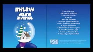 06. Mflow - Mas rayao que adidas [Prod.Pikaro]