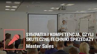 Sympatia i kompetencja, czyli skuteczne techniki sprzedaży - Mateusz Grzesiak