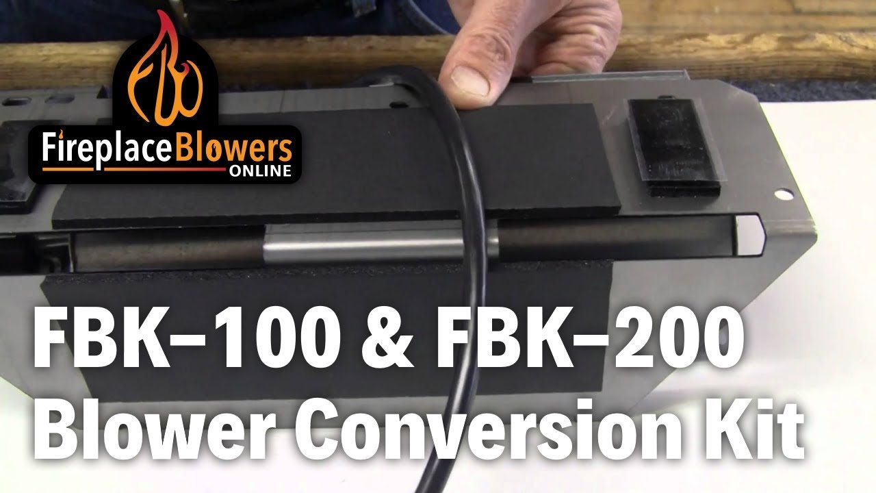 fbk 100 fbk 200 fireplace blower kit conversion youtube