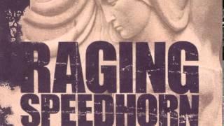 RAGING SPEEDHORN - THE HATE SONG
