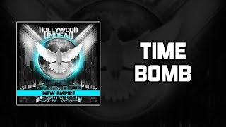 Hollywood Undead - Time Bomb Lyrics Video
