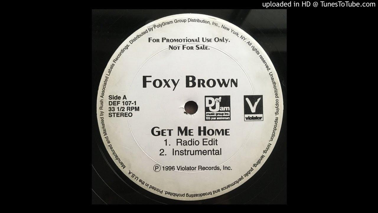 Foxy Brown Get Me Home Instrumental