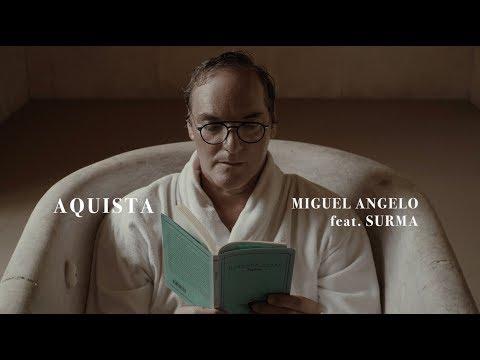 Miguel Angelo - Aquista Feat. Surma