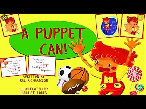 Kids Books Read Aloud: A PUPPET CAN by Bel Richardson | Childrens Books Read Aloud | Fall Read Aloud