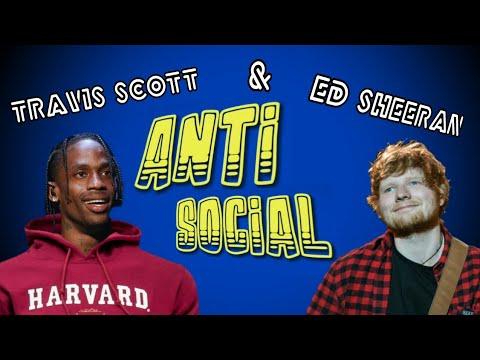 ed-sheeran-&-travis-scott---antisocial-(lirik-&-terjemahan)
