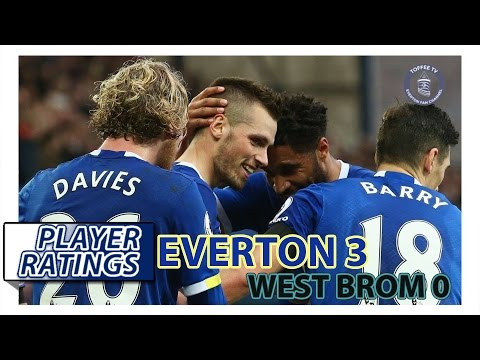 Everton 3-0 West Bromwich Albion | EFC Player Ratings