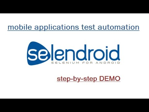 Selendroid : Android Mobile Application Test Automation: Step by Step  Demonstration (Detailed)