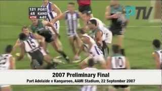 Port Adelaide v North Melbourne 2007 Preliminary Final - Friday Flashback