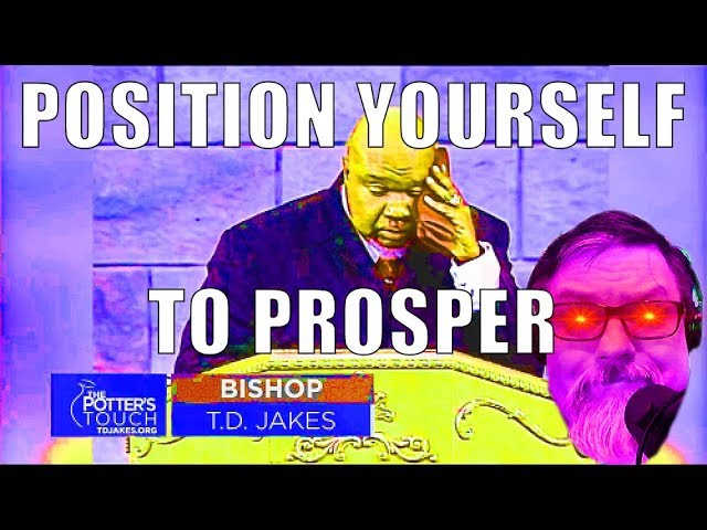 F4F | TD Jakes Position Yourself to Prosper