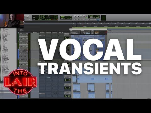 Vocal Transients – Into The Lair #177