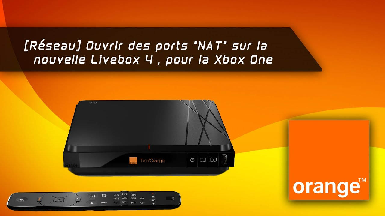 r seau ouvrir des ports nat sur la livebox 4 pour la xbox one youtube. Black Bedroom Furniture Sets. Home Design Ideas