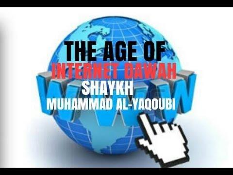 The AGE of internet dawah   Shaykh Muhammad  Al-Yaqoubi   Journey 2 Jannah