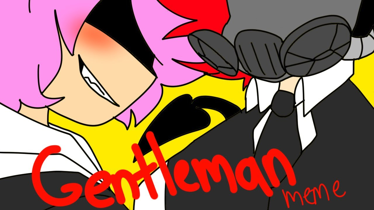 Gentleman meme (Permission to upload by @BEANS studio and yes I have a new Persona design-)