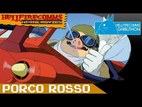 The HellfireComms Ghiblithon [#7: Porco Rosso] (AUDIO COMMENTARY)
