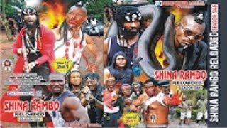 SHINA RAMBO RELOADED 6 - LATEST 2017  NOLLYWOOD ACTION MOVIES