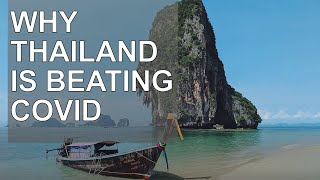 5 Reasons Thailand is Winning the Battle Against COVID-19