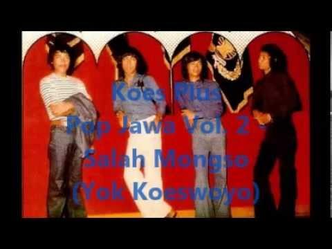 Koes Plus Pop Jawa Vol. 2 - Salah Mongso (Yok Koeswoyo)