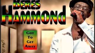 Beres Hammond - Got To Get Away